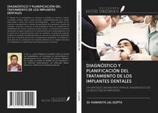 Bookcover of DIAGNÓSTICO Y PLANIFICACIÓN DEL TRATAMIENTO DE LOS IMPLANTES DENTALES