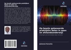 Bookcover of Op bewijs gebaseerde praktijken delen in open en afstandsonderwijs