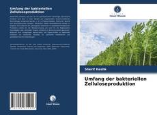 Capa do livro de Umfang der bakteriellen Zelluloseproduktion