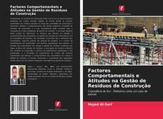Capa do livro de Factores Comportamentais e Atitudes na Gestão de Resíduos de Construção