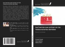 Las fuerzas que actúan en las restauraciones dentales kitap kapağı