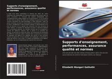 Portada del libro de Supports d'enseignement, performances, assurance qualité et normes