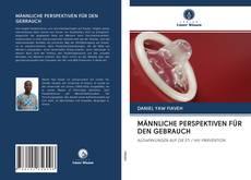 Обложка MÄNNLICHE PERSPEKTIVEN FÜR DEN GEBRAUCH