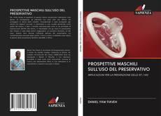 Bookcover of PROSPETTIVE MASCHILI SULL'USO DEL PRESERVATIVO