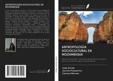 Portada del libro de ANTROPOLOGÍA SOCIOCULTURAL EN MOZAMBIQUE