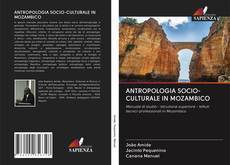 Copertina di ANTROPOLOGIA SOCIO-CULTURALE IN MOZAMBICO