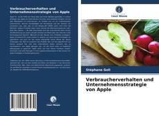 Bookcover of Verbraucherverhalten und Unternehmensstrategie von Apple
