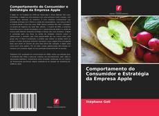 Bookcover of Comportamento do Consumidor e Estratégia da Empresa Apple