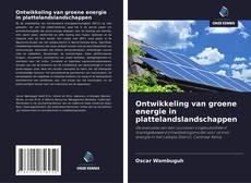 Ontwikkeling van groene energie in plattelandslandschappen kitap kapağı