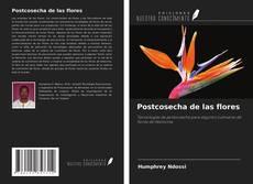 Borítókép a  Postcosecha de las flores - hoz