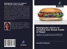 Portada del libro de Biologische risico's in verband met Street Foods of Nepal