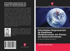 Borítókép a  Estratégias Empresariais de Empresas Multinacionais em Países em Desenvolvimento - hoz