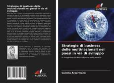 Couverture de Strategie di business delle multinazionali nei paesi in via di sviluppo
