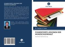PIGMENTIERTE LÄSIONEN DER MUNDSCHLEIMHAUT kitap kapağı