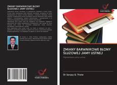 Bookcover of ZMIANY BARWNIKOWE BŁONY ŚLUZOWEJ JAMY USTNEJ