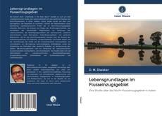 Bookcover of Lebensgrundlagen im Flusseinzugsgebiet