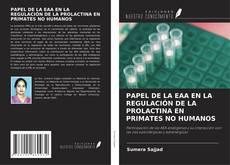 Bookcover of PAPEL DE LA EAA EN LA REGULACIÓN DE LA PROLACTINA EN PRIMATES NO HUMANOS