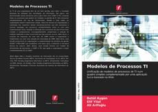 Bookcover of Modelos de Processos TI