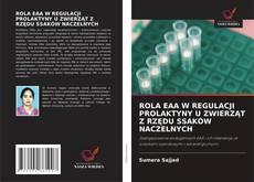 Bookcover of ROLA EAA W REGULACJI PROLAKTYNY U ZWIERZĄT Z RZĘDU SSAKÓW NACZELNYCH
