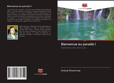Bookcover of Bienvenue au paradis !