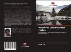 Portada del libro de Barrières commerciales vertes