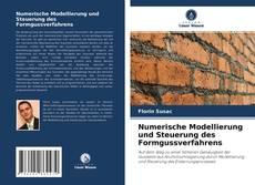 Portada del libro de Numerische Modellierung und Steuerung des Formgussverfahrens