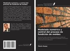 Обложка Modelado numérico y control del proceso de fundición de moldes