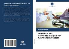 Bookcover of Lehrbuch der Peritonealdialyse für Krankenschwestern