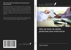 Bookcover of Libro de texto de diálisis peritoneal para enfermeras