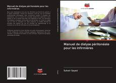 Bookcover of Manuel de dialyse péritonéale pour les infirmières