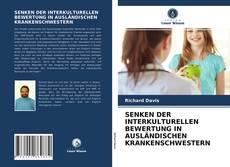 Capa do livro de SENKEN DER INTERKULTURELLEN BEWERTUNG IN AUSLÄNDISCHEN KRANKENSCHWESTERN