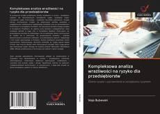 Обложка Kompleksowa analiza wrażliwości na ryzyko dla przedsiębiorstw