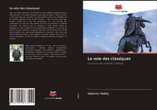 Bookcover of La voie des classiques
