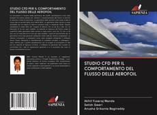 STUDIO CFD PER IL COMPORTAMENTO DEL FLUSSO DELLE AEROFOIL kitap kapağı