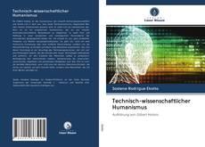 Technisch-wissenschaftlicher Humanismus的封面