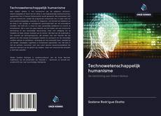 Bookcover of Technowetenschappelijk humanisme