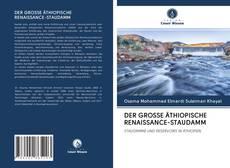 Обложка DER GROSSE ÄTHIOPISCHE RENAISSANCE-STAUDAMM