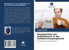 Bookcover of Marktposition der Kaffeebauern in der Kaffeeversorgungskette