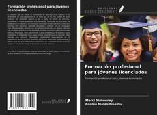 Portada del libro de Formación profesional para jóvenes licenciados