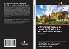 Bookcover of L'Amministrazione ai tempi di COVID-19 e altri articoli di ricerca