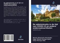 Portada del libro de De administratie in de tijd van COVID-19 en andere onderzoeksartikelen