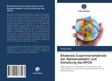 Bookcover of Bilaterale Zusammenarbeit bei der Raketenabwehr und Einhaltung des MTCR