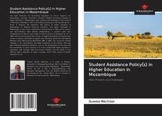 Bookcover of Student Assistance Policy(s) in Higher Education in Mozambique