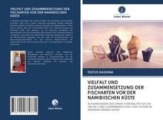 Bookcover of VIELFALT UND ZUSAMMENSETZUNG DER FISCHARTEN VOR DER NAMIBIISCHEN KÜSTE