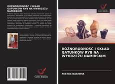 Capa do livro de RÓŻNORODNOŚĆ I SKŁAD GATUNKÓW RYB NA WYBRZEŻU NAMIBSKIM