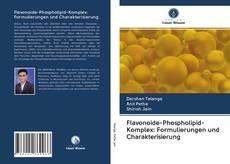 Обложка Flavonoide-Phospholipid-Komplex: Formulierungen und Charakterisierung