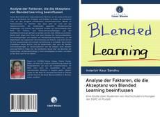 Bookcover of Analyse der Faktoren, die die Akzeptanz von Blended Learning beeinflussen