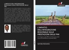 Copertina di L'IMPATTO DELL'INTEGRAZIONE REGIONALE SULLE PRESTAZIONI DELLE PMI