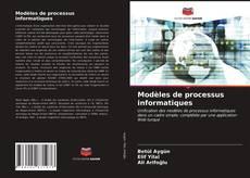 Modèles de processus informatiques kitap kapağı