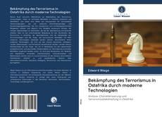 Buchcover von Bekämpfung des Terrorismus in Ostafrika durch moderne Technologien